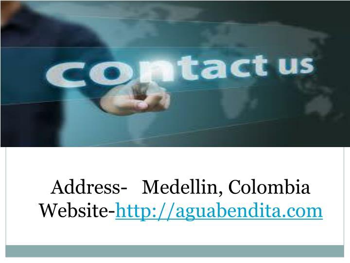 Address-   Medellin, Colombia