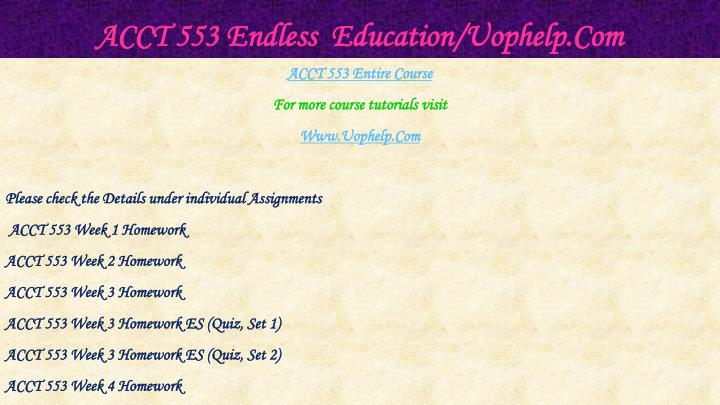 Acct 553 endless education uophelp com1