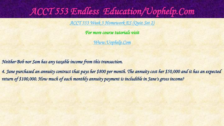 ACCT 553 Endless  Education/Uophelp.Com