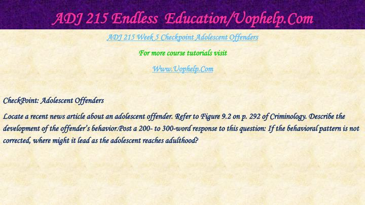 ADJ 215 Endless  Education/Uophelp.Com