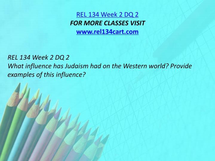 REL 134 Week 2 DQ 2