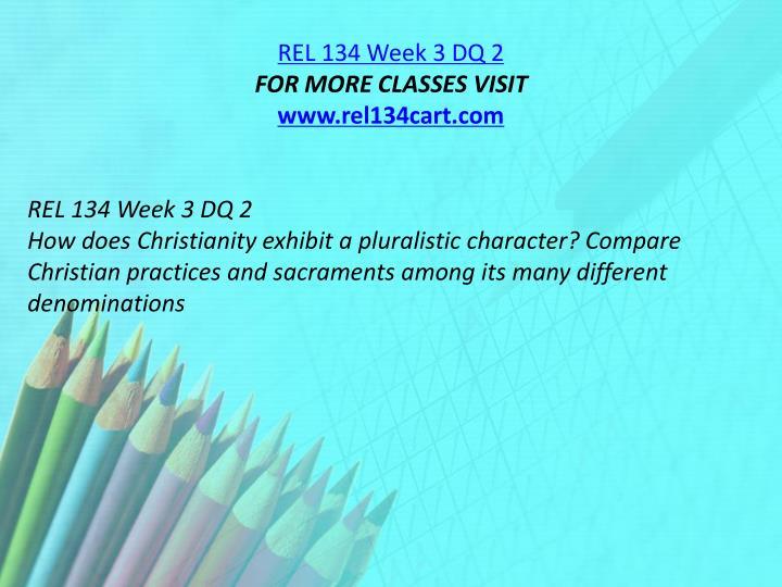 REL 134 Week 3 DQ 2