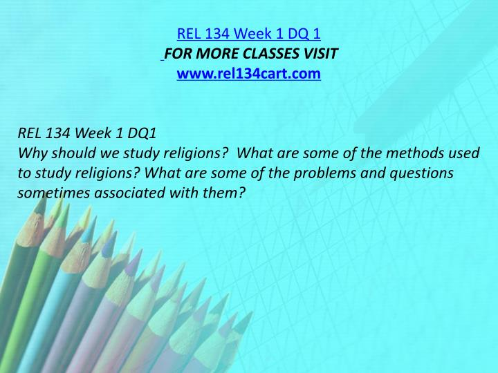 REL 134 Week 1 DQ 1