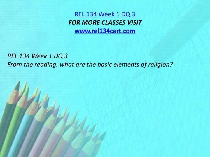 REL 134 Week 1 DQ 3