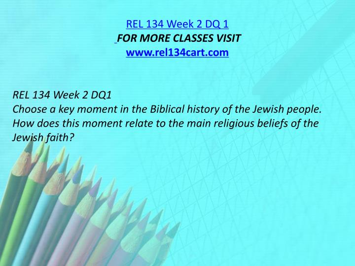 REL 134 Week 2 DQ 1