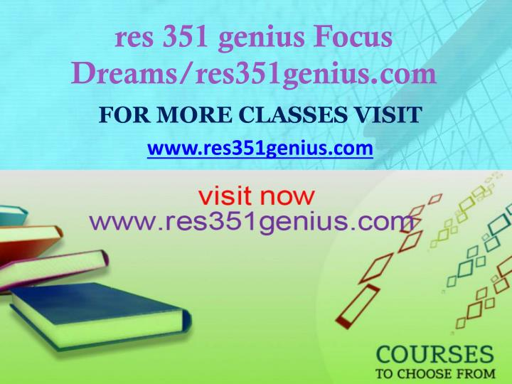 Res 351 genius focus dreams res351genius com
