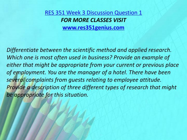 RES 351 Week 3 Discussion Question 1