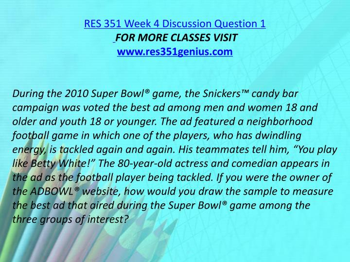 RES 351 Week 4 Discussion Question 1