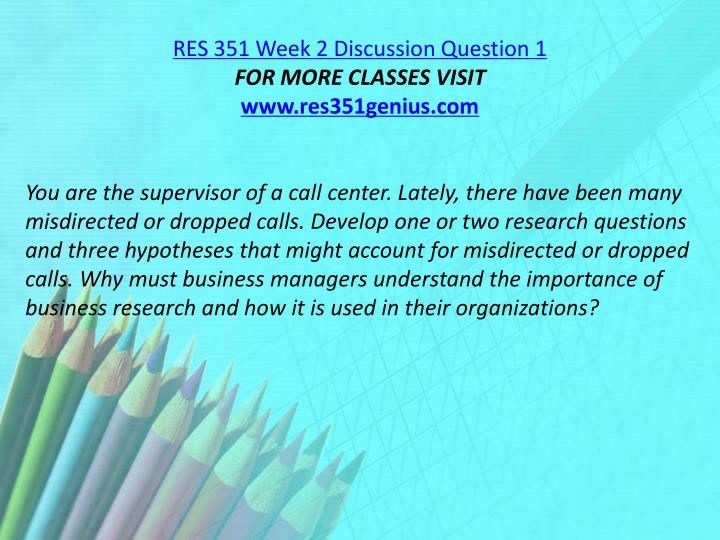 RES 351 Week 2 Discussion Question 1