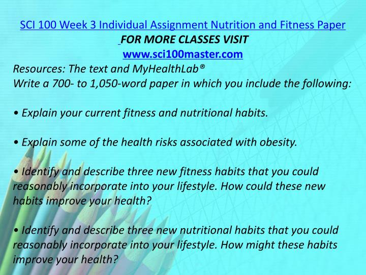 SCI 100 Week 3 Individual Assignment Nutrition and Fitness Paper