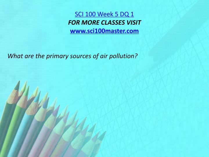 SCI 100 Week 5 DQ 1