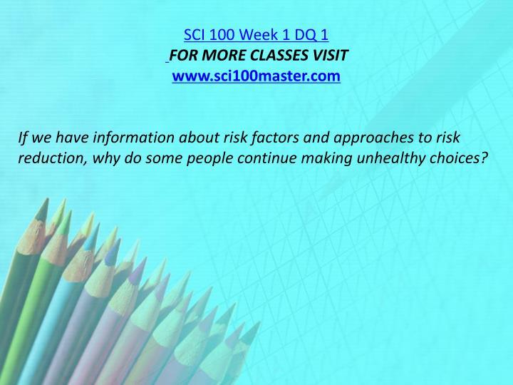 SCI 100 Week 1 DQ 1