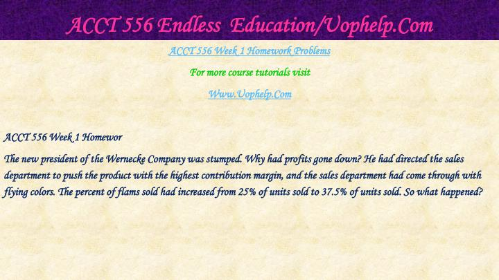 Acct 556 endless education uophelp com1