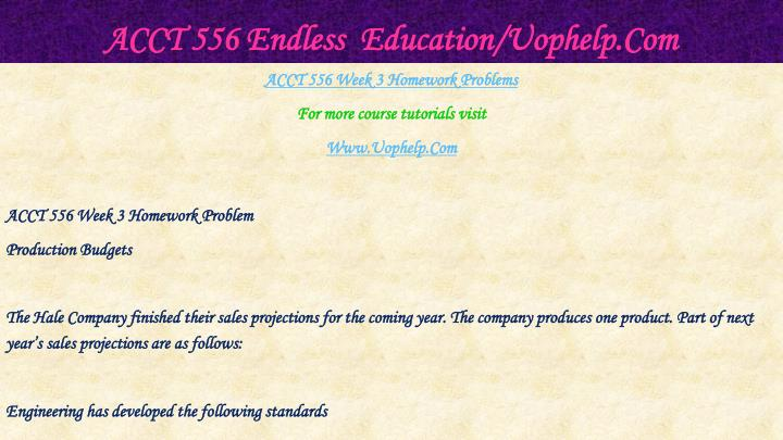 ACCT 556 Endless  Education/Uophelp.Com