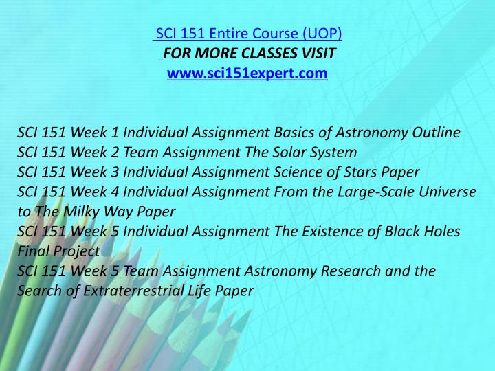 SCI 151 Entire Course (UOP)