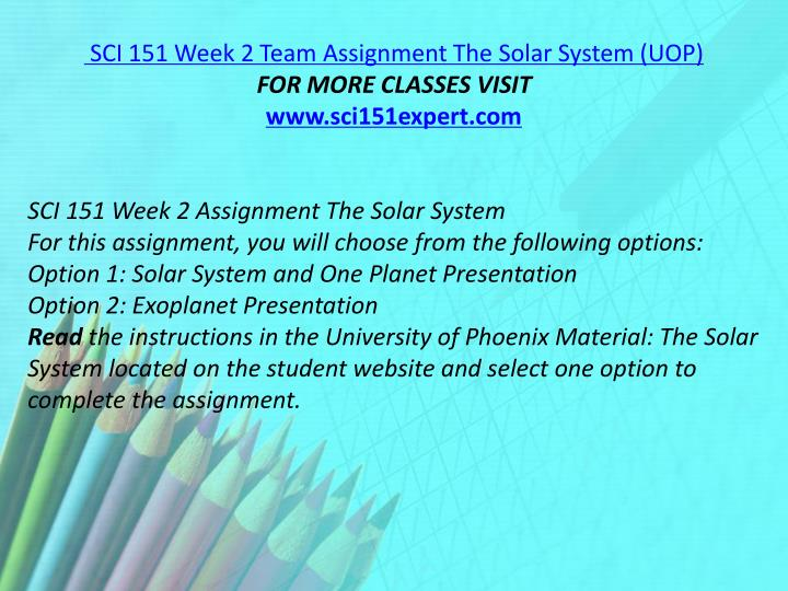 SCI 151 Week 2 Team Assignment The Solar System (UOP)