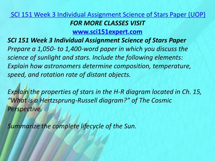 SCI 151 Week 3 Individual Assignment Science of Stars Paper (UOP)