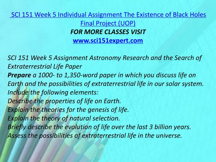 SCI 151 Week 5 Individual Assignment The Existence of Black Holes Final Project (UOP)