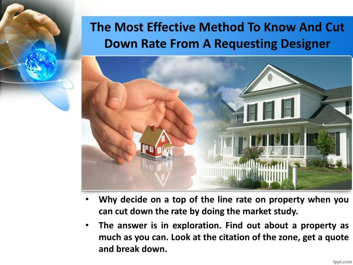 The Most Effective Method To Know And Cut Down Rate From A Requesting Designer