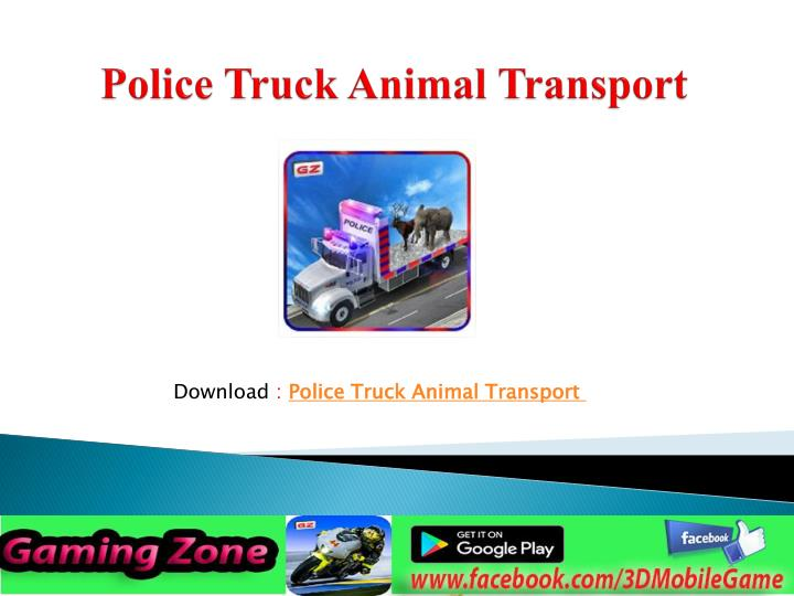 Police truck animal transport