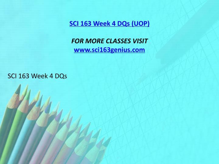 SCI 163 Week 4 DQs (UOP)