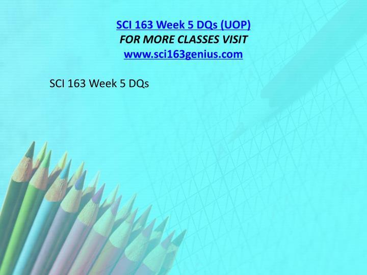 SCI 163 Week 5 DQs (UOP)