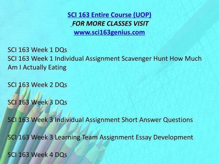 SCI 163 Entire Course (UOP)