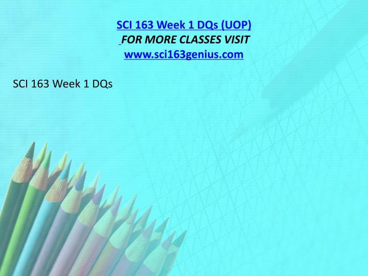 SCI 163 Week 1 DQs (UOP)
