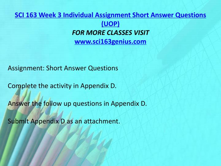 SCI 163 Week 3 Individual Assignment Short Answer Questions (UOP)