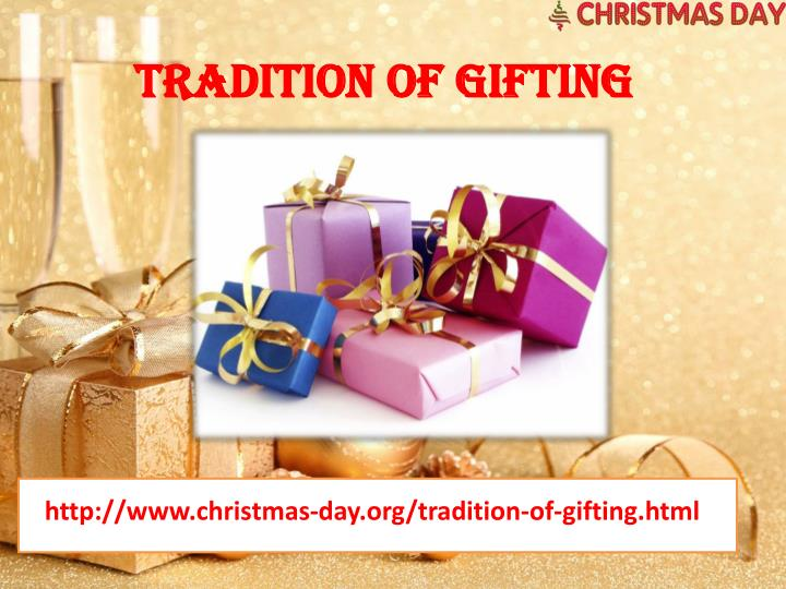 Tradition Of Gifting