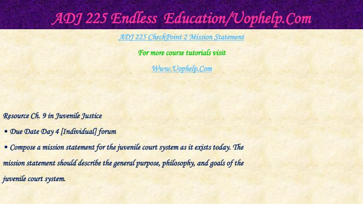 ADJ 225 Endless  Education/Uophelp.Com