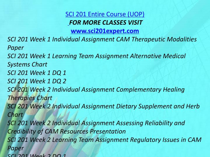 SCI 201 Entire Course (UOP)