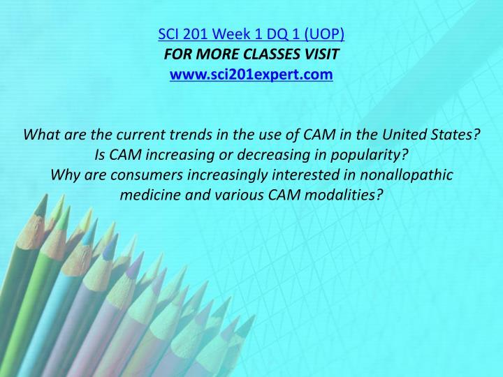 SCI 201 Week 1 DQ 1 (UOP)