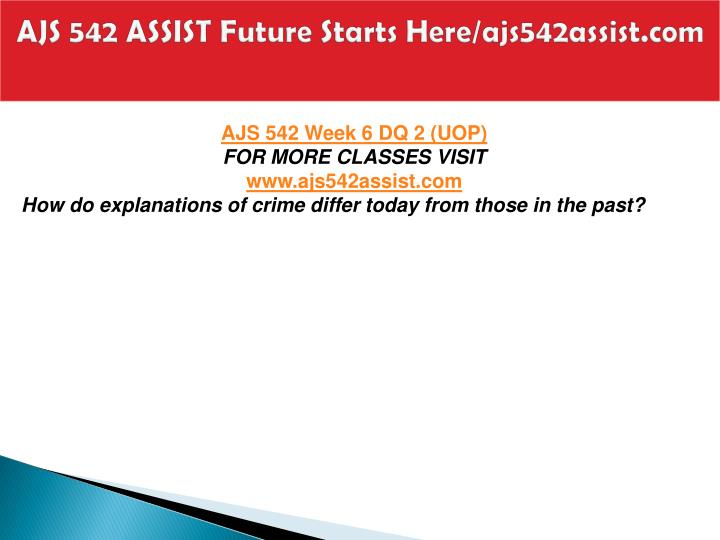 AJS 542 ASSIST Future Starts Here/ajs542assist.com