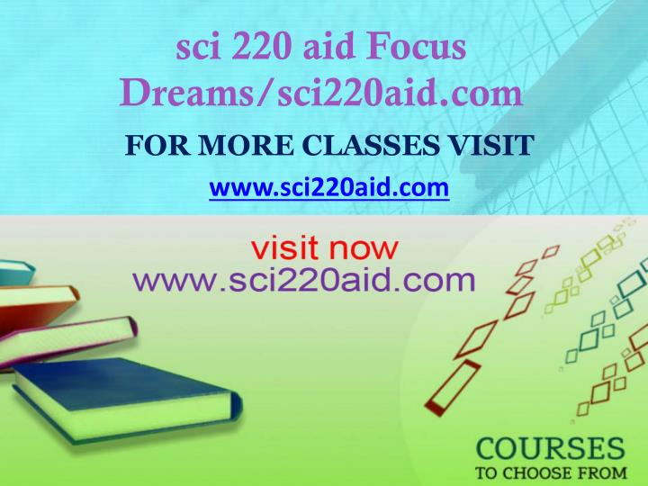 Sci 220 aid focus dreams sci220aid com