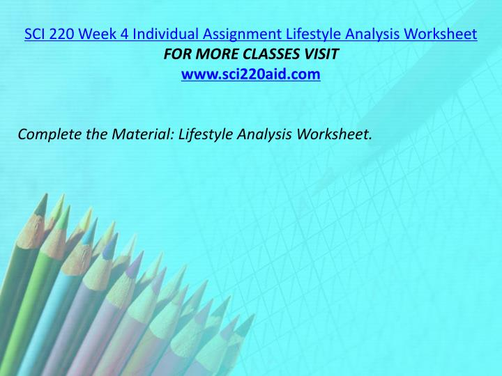SCI 220 Week 4 Individual Assignment Lifestyle Analysis Worksheet