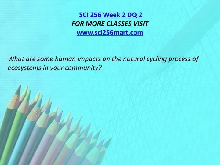 SCI 256 Week 2 DQ 2