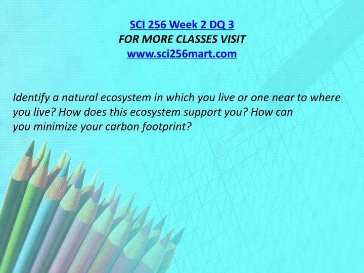 SCI 256 Week 2 DQ 3