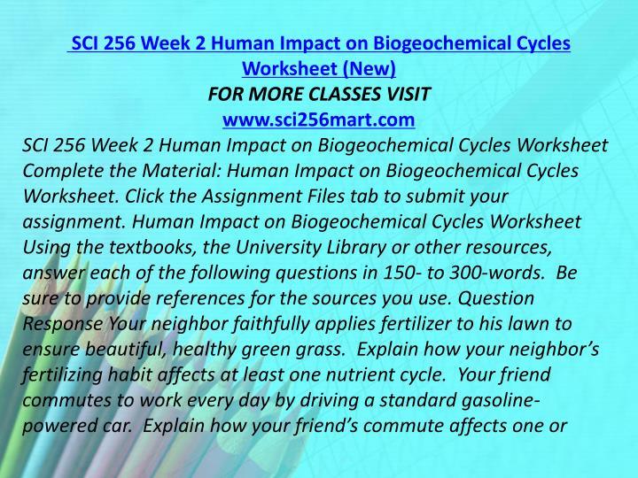SCI 256 Week 2 Human Impact on Biogeochemical Cycles Worksheet (New)