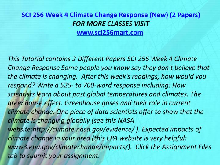 SCI 256 Week 4 Climate Change Response (New) (2 Papers)