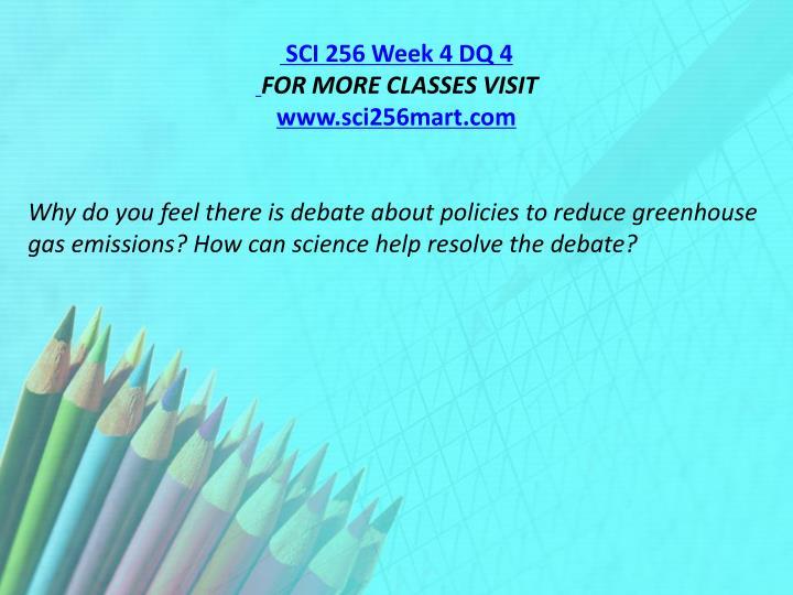 SCI 256 Week 4 DQ 4