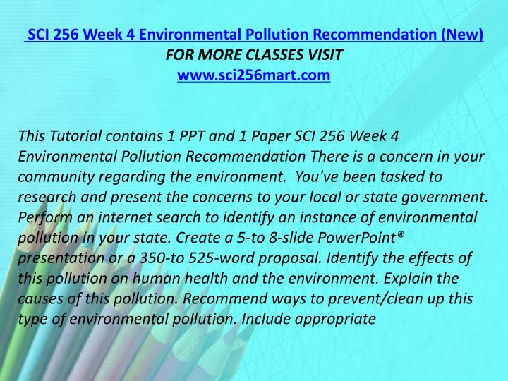 SCI 256 Week 4 Environmental Pollution Recommendation (New)