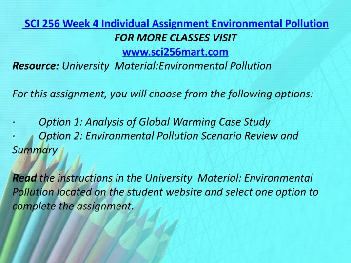 SCI 256 Week 4 Individual Assignment Environmental Pollution