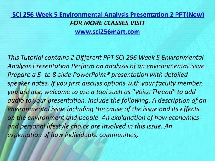 SCI 256 Week 5 Environmental Analysis Presentation 2 PPT(New)