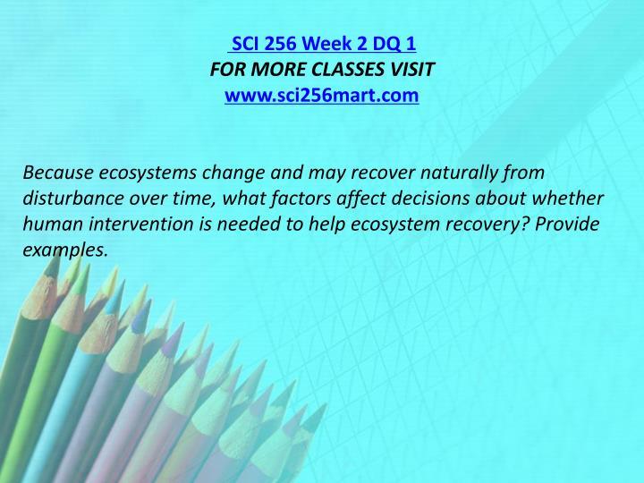 SCI 256 Week 2 DQ 1