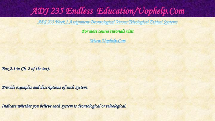 ADJ 235 Endless  Education/Uophelp.Com