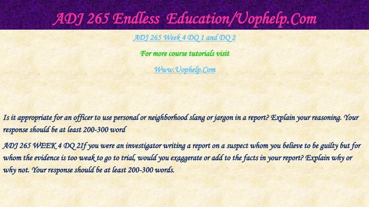 ADJ 265 Endless  Education/Uophelp.Com