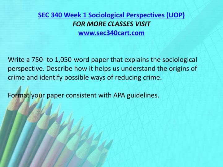 SEC 340 Week 1 Sociological Perspectives (UOP)
