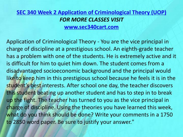 SEC 340 Week 2 Application of Criminological Theory (UOP)
