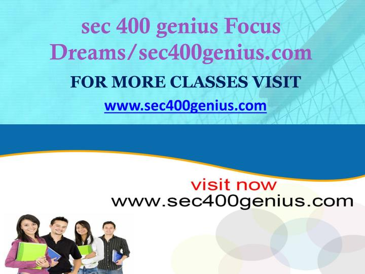 sec 400 genius Focus Dreams/sec400genius.com